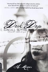 dark days a memoir d randall blythe 9780306825095 amazon com