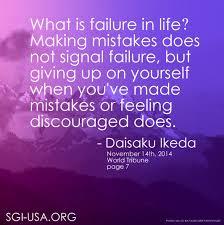 health quotes daisaku ikeda making mistakes does not signal failure u201d november 14th world