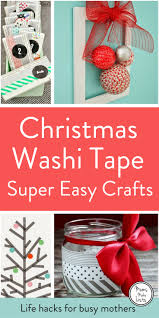 christmas washi tape craft ideas mums make lists christmas hacks