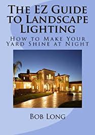 how to design and install outdoor lighting ortho library