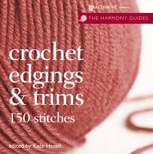 crochet edgings u0026 trims 150 stitches harmony guides amazon co