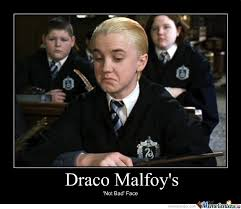 Draco Memes - draco malfoy s not bad face by toboe meme center
