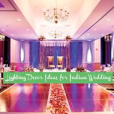 Indian Wedding Decoration Ideas Lighting Decor Ideas For Indian Wedding Slide 1 Ifairer Com