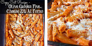 Cat Recipe Olive Garden Five Cheese Ziti Al Forno - copy cat recipe olive garden five cheese ziti al forno http