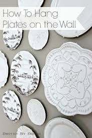 Hanging Wall Decor by Best 25 Hanging Plates Ideas On Pinterest Plates On Wall Plate