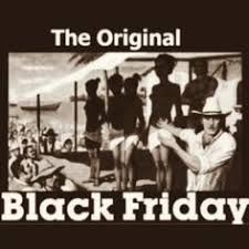 black friday stemmed from the sale of slaves after thanksgiving