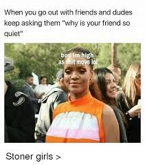 Stoner Meme - 25 best memes about stoner girls stoner girls memes