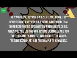 Resume Sentences Examples by What Is A Key Word In A Sentence Youtube