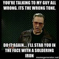 Christopher Walken Memes - walken soldering iron quote joe dirt gifs tumblr christopher