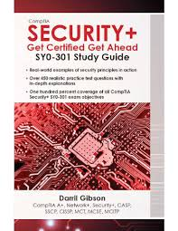comptia security get certified get ahead sy0 301 study guide