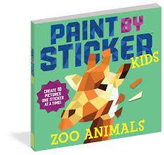 paint by sticker kids zoo animals workman publishing