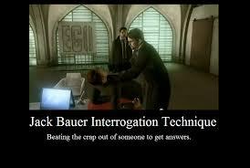 Jack Bauer Meme - jack bauer interrogation technique by jasonpictures on deviantart