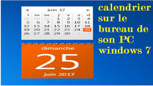 afficher bureau windows 7 windows 7 comment afficher un calendrier au bureau de pc