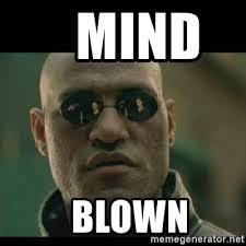 Matrix Meme Generator - mind blown matrix meme generator