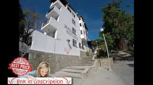 hotel mayflower puerto escondido mexico youtube