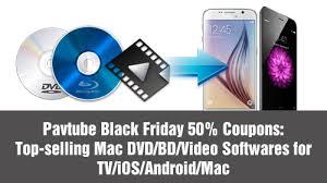 Videos On Thanksgiving Pavtube Black Friday 50 Coupons Top Selling Mac Dvd Bd Video