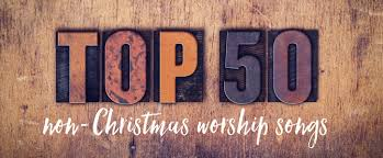 praisecharts get ready for 2017 with the top 50 non christmas