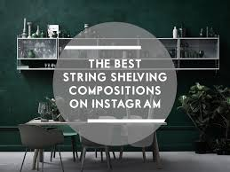 String Shelving by The Best String Shelving Compositions On Instagram Utility
