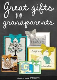 gifts for from great gifts for grandparents