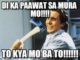 Meme Mo - di ka paawat sa mura mo axe guyy meme on memegen