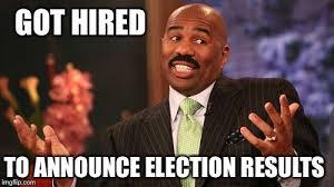 Election Memes - steve s got this imgflip