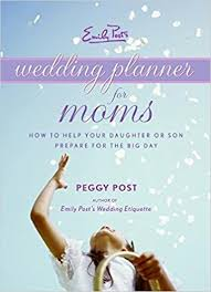 wedding book planner emily post s wedding planner for peggy post 9780061228001