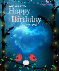 romantic birthday ecard for your love free husband u0026 wife ecards