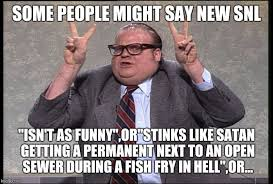 Snl Meme - 20 rib tickling chris farley memes word porn quotes love quotes