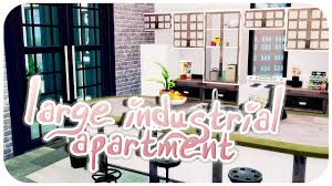 Industrial Apartment Large Industrial Apartment The Sims 4 Apartment Build Youtube