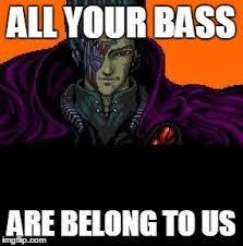 All Your Base Are Belong To Us Meme - all your base belong to us memes imgflip