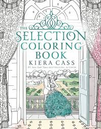 the selection coloring book kiera cass paperback