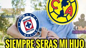 Memes Cruz Azul Vs America - américa el papá de cruz azul en los memes futbol total