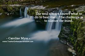 Challenge What To Do The Soul Always Knows What To Do To Heal Itself The Of