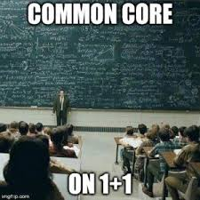 Common Core Math Meme - the life of me how to do 1 1 common core way