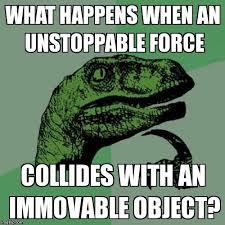 Unstoppable Dinosaur Meme - philosoraptor meme imgflip