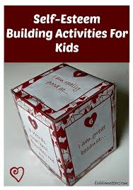 self esteem building activities for kids kiddie matters