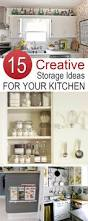 Storage Ideas For A Small Kitchen 15 Creative Storage Ideas To Give Your Kitchen An Organizational Boost