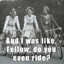 Vintage Memes - vintage bike memes for ladies who ride the gription