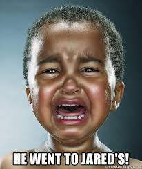 He Went To Jared Meme - he went to jared s crying baby jamal meme generator