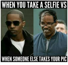 Selfie Meme Funny - when you take a selfie vs when someone else takes your pic funny