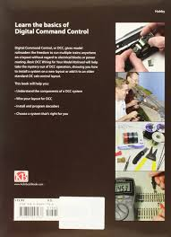 basic dcc wiring for your model railroad a beginner u0027s guide to