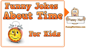 funny time jokes for kids jokes about time for children youtube