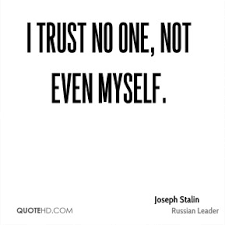 trust no one quotes page 1 quotehd