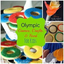 olympic games crafts and food for kids i dig pinterest