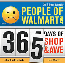 2018 people of walmart boxed calendar 365 days of shop and awe