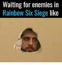 Six Meme - 25 best memes about rainbow six siege rainbow six siege memes