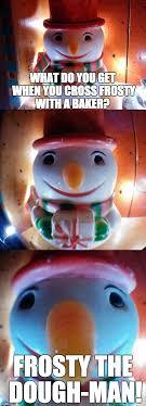 Frosty The Snowman Happy Birthday Meme - frosty imgflip