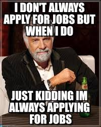 Job Memes - the best job seeker memes of all time part 3