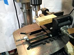Diy Drill Press Table by Xy Table For Drill Press Diy Xy Table For Drill Press Homemade Xy