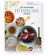 jüdische küche die moderne jüdische küche doronia einkaufen wie in israel